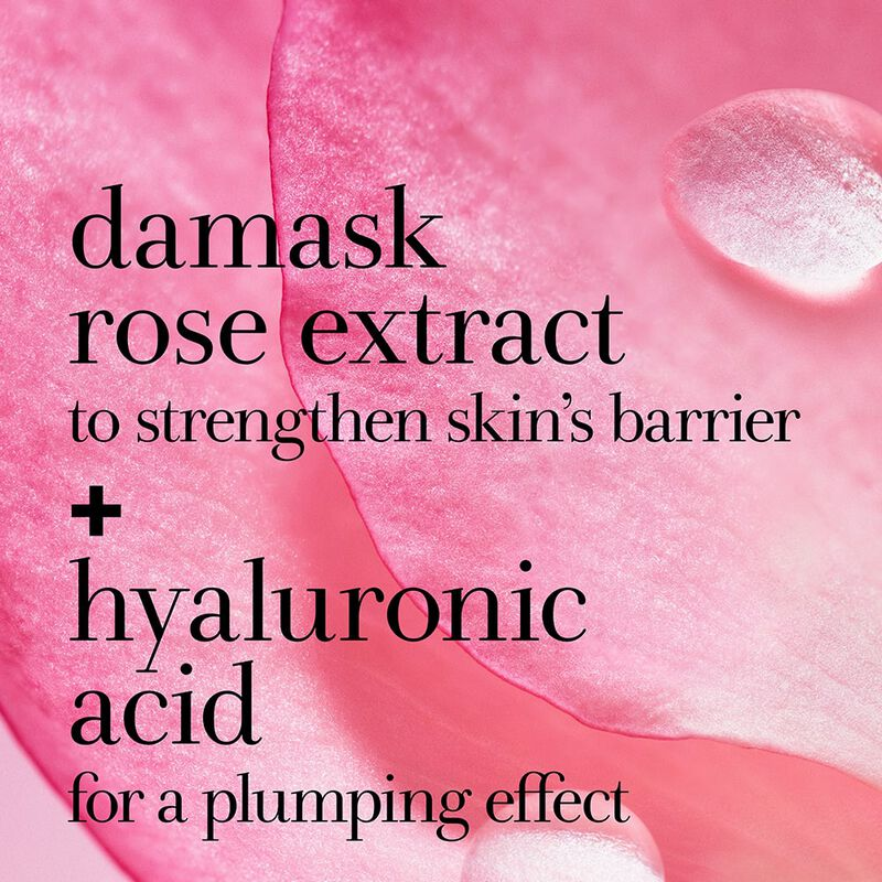 damask rose extract to strengthen skin's barrier + hyaluronic acid for a plumping effect
