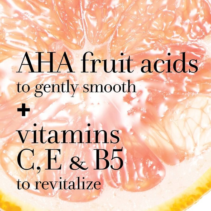 AHA fruit acids to gently smooth + vitamins C, E & B5 to revitalize